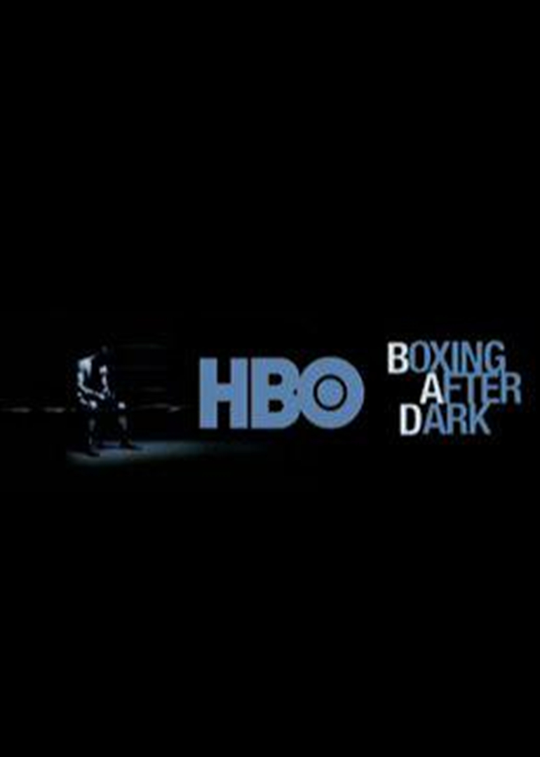 hbo节目表_hbo boxing after dark
